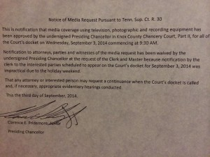 Notice posted on Chancellor Pridemore's courtroom door.
